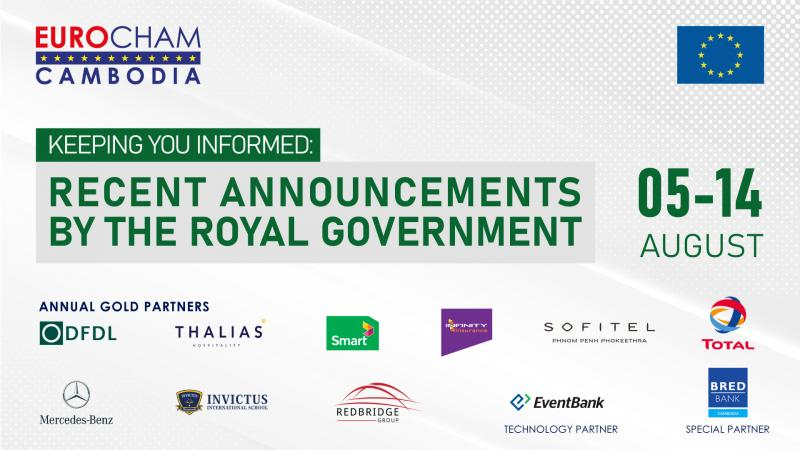 05 - 14 AUGUST   KEEPING YOU INFORMED: RECENT ANNOUNCEMENTS BY THE ROYAL GOVERNMENT