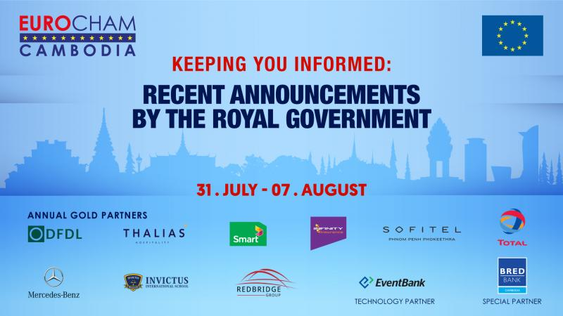 31 JULY - 07 August   KEEPING YOU INFORMED: RECENT ANNOUNCEMENTS BY THE ROYAL GOVERNMENT